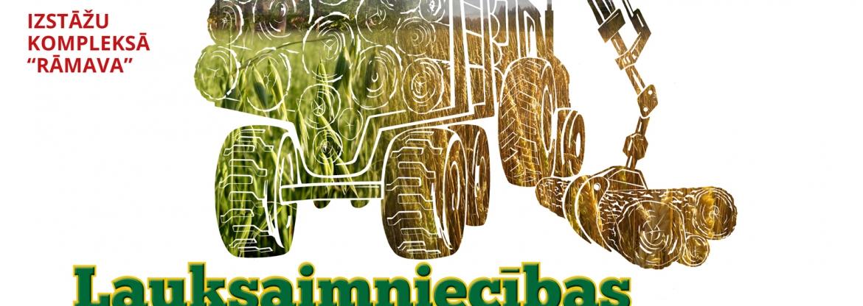 Izstāde - Lauksaimniecības un meža tehnika. Lauku sēta 2019