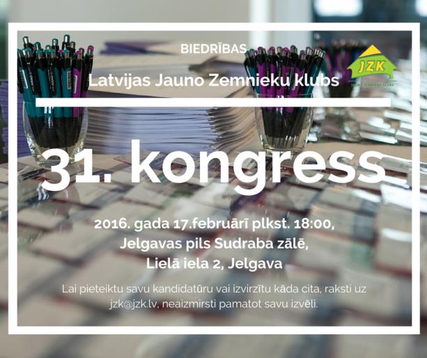 """Biedrības """"Latvijas Jauno Zemnieku klubs 31. Kongress"""