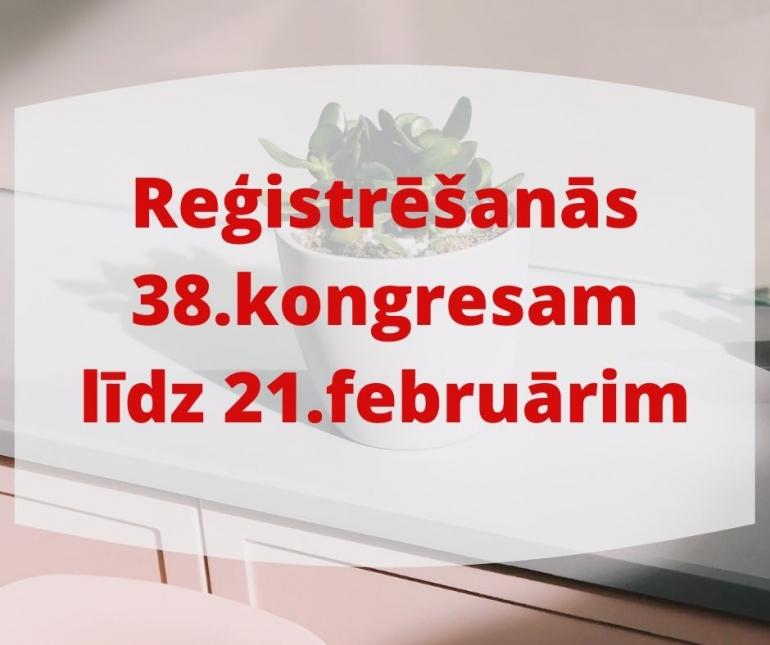 SĀKUSIES REĢITRĒŠANĀS JZK 38.KONGREAM!